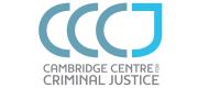 Cambridge Centre for Criminal Justice